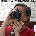 Projet 52 #25   photographier