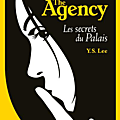 Y.S. Lee - The Agency #3 Les Secrets du Palais