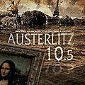 Austerlitz 10.5, de al béatrix et fx dillard - sp belfond