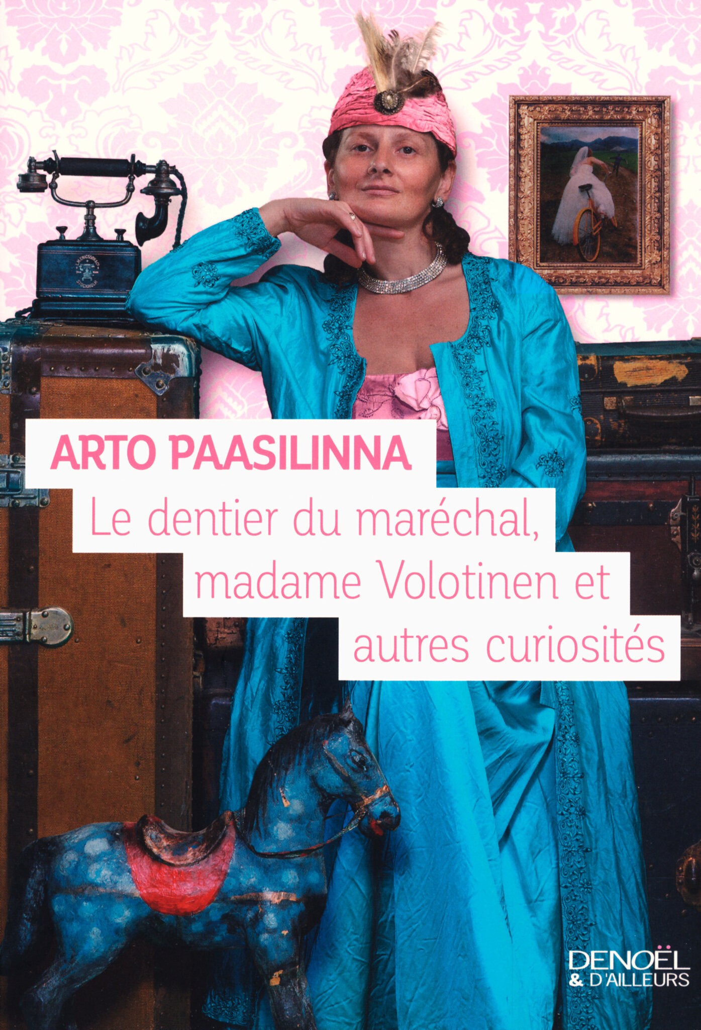 Le dentier du maréchal, madame Volotinen et autres curiosité
