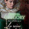 La reine clandestine ---- philippa gregory