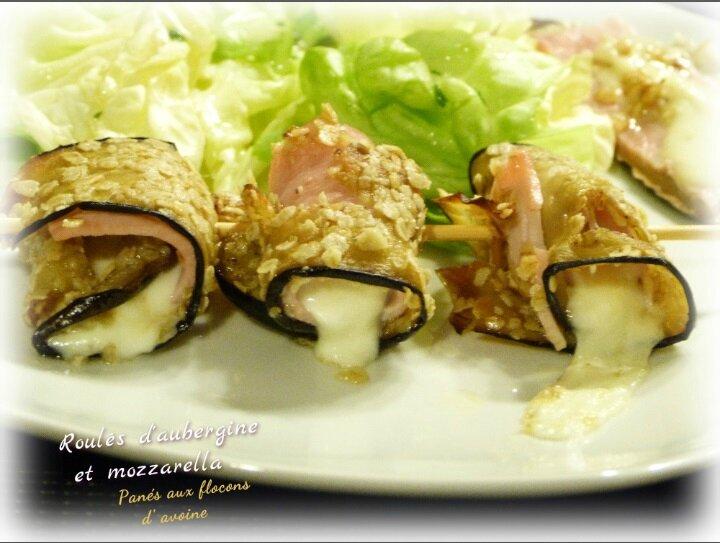 """ღ """" Miam """" Roulés d'aubergine panées ( aux flocons d'avoine ) et à la mozzarella"""