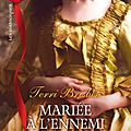 trois-heritieres-a-conquerir,-tome-3---mariee-a-l-ennemi-1833592-250-400