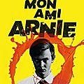 Mon ami arnie > jeremy behm