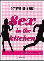 Sex in the kitchen – Octavie Delvaux-Liliba