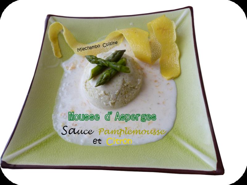 Mousse d'asperges, sauce au pamplemousse et citron