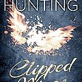 Clipped wings (clipped wings #1) by helena hunting