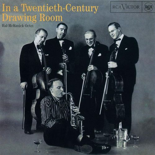 Hal McKusick Octet - 1955 - In a Twentieth Century Drawing Room (RCA Victor)