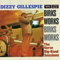 Dizzy Gillespie - 1956 - Birks Works, The Verve Big-Band Sessions (Verve)