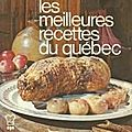 LES MEILLEURES RECETTES DU QUEBEC