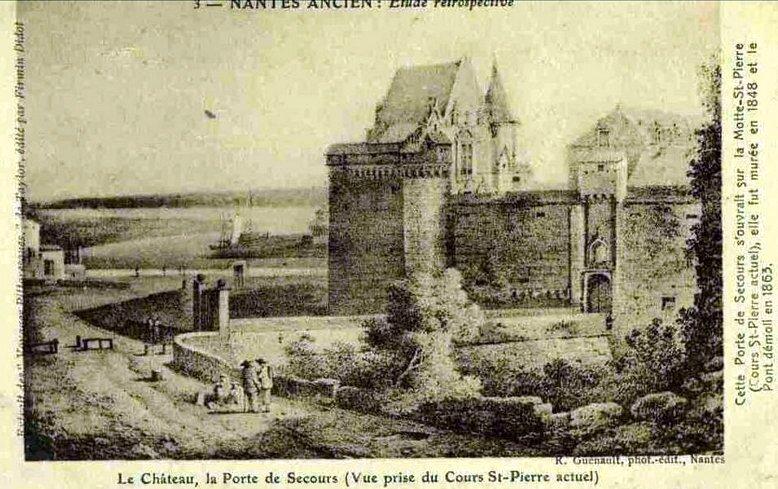 Nantes ancien - Le château - la Porte de Secours