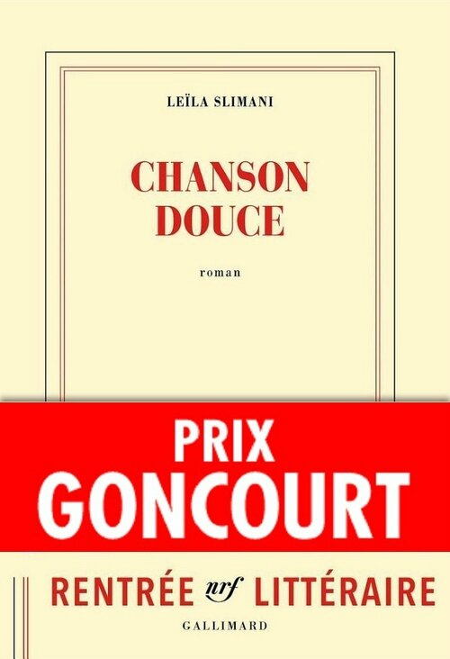 CHANSON DOUCE - Leïla SLIMANI