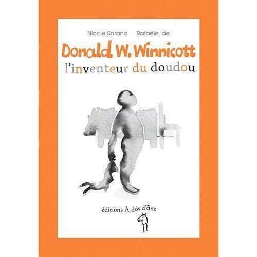 Donald W Winnicott L 39 Inventeur Du Doudou De Nicole