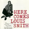 Louis Smith - 1957 - Here Comes Louis Smith (Blue Note)