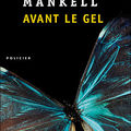 LIVRE : Avant le Gel (Innan frosten) d'Henning Mankell - 2002