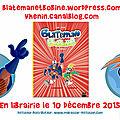 Blateman & Bobine Sortie Officielle 10/12/2015