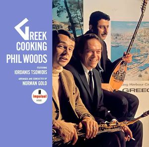 Phil Woods - 1967 - Greek Cooking (Impulse!)
