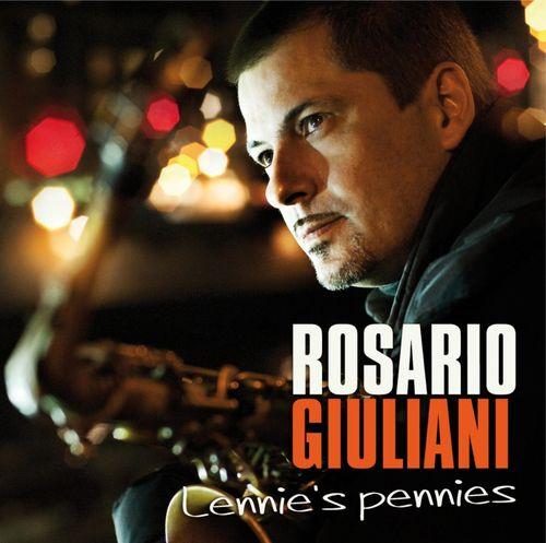 Rosario Giuliani - 2010 - Lennie's Pennies (Dreyfus Jazz)