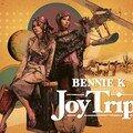 Bennie k - joy trip