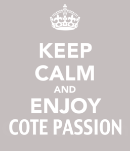keep calm enjoy cote passion