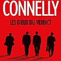 Les dieux du verdict, polar de michael connelly
