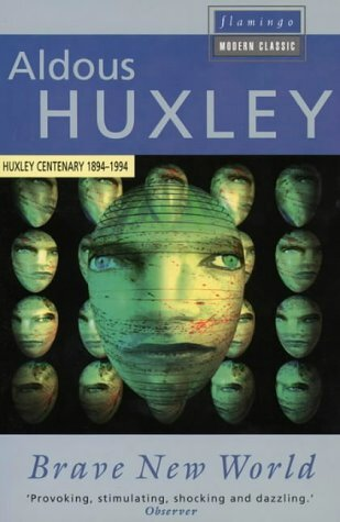 Aldou Huxley's Brace New World