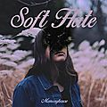 Memoryhouse – soft hate (2016)