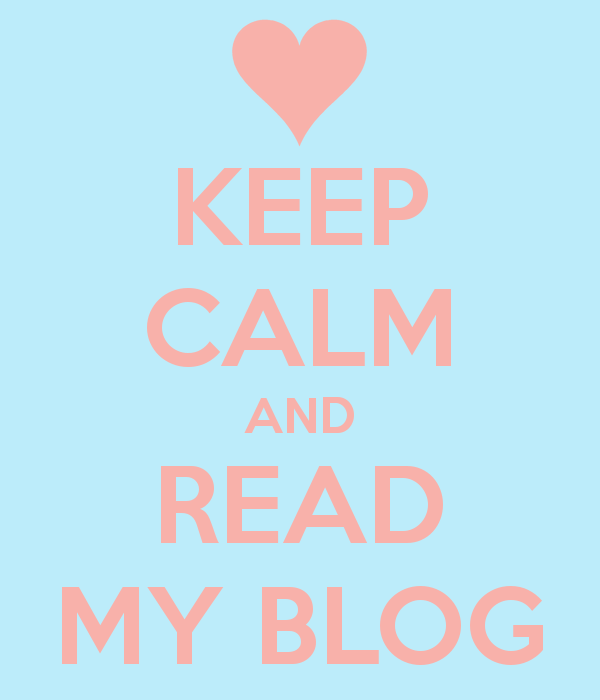 keep-calm-and-read-my-blog-96