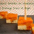 Fondant tomates en cheesecake de fromage frais et thym (selon eryn)