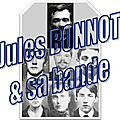 La bande à bonnot…