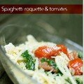 Pasta simplissima - roquette et tomates