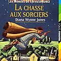 Les mondes de Chrestomanci : La chasse aux sorciers