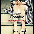 Academy street - mary costello - editions du seuil