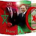المملكة المغربية : إلى كل القوى الحية في الشقيقة الجزئر
