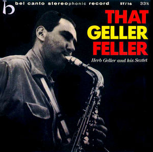Herb_Geller___1957___That_Geller_Feller__Fresh_Sound_