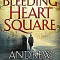 Bleeding heart square, andrew taylor