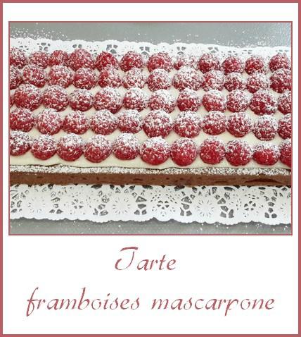 Tarte framboises mascarpone