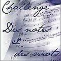 Challenge des mots et des notes 2