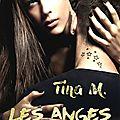 Les anges - le tome 1 - de tina m / nath' & marie'