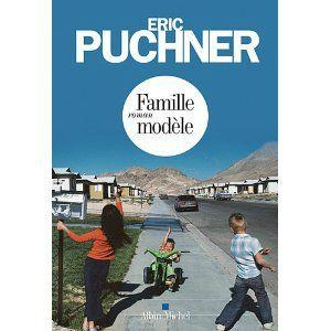 Famille modèle Eric Puchner Lectures de Liliba