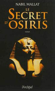 Le secret d'Osiris, Nabil Mallat