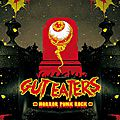 Gut eaters - out of the grave