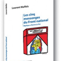 Laurent Maffeïs - 5 mensonges du Front National -