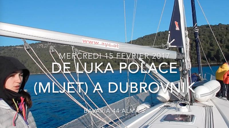 De Luka Polace à Dubrovnik 15 février 2017