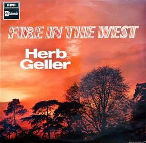 Herb Geller - 1957 - Fire In The West (Stateside)