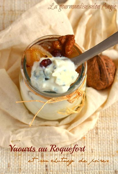 roquefort yaourt chutney cranberroes poires