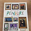 Nous avons lu une histoire de la peinture pour les enfants (editions gründ)
