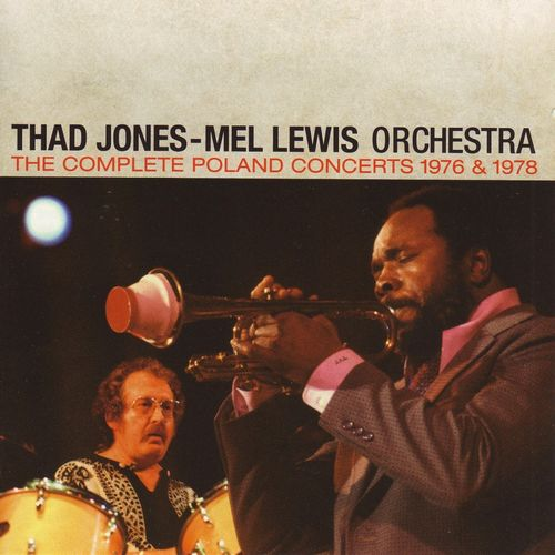Thad Jones Mel Lewis Orchestra - 1976-78 - The Complete Poland Concerts 1976 & 1978 (Gambit)