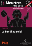 Meurtres low cost 1 Isabelle Bouvier Lectures de Liliba