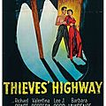 Les Bas-Fonds de Frisco (Thieves Highway) (1949) de Jules Dassin